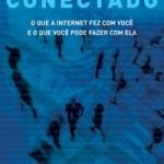 """Capítulo de """"Conectado"""", livro do Juliano Spyer, disponível para download gratuito"""