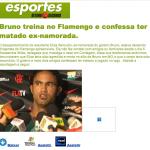 Caso Bruno Flamengo, goleiro confessa ter matado Eliza
